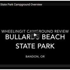 Campground Video – Bullards Beach State Park, Bandon, OR